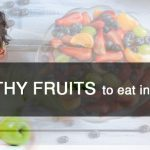 What are some great healthy fruits to eat in your diet-min